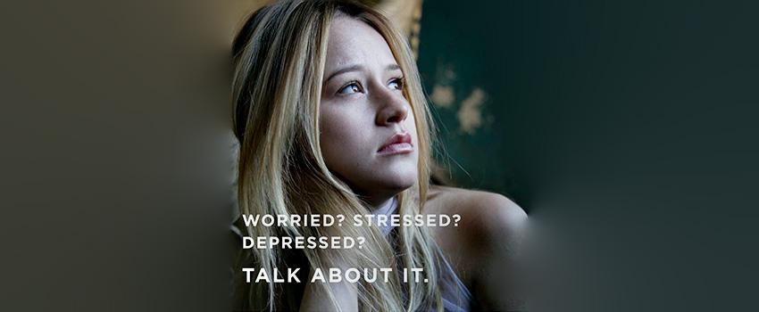 Worried? Stressed? Depressed? Talk about it.