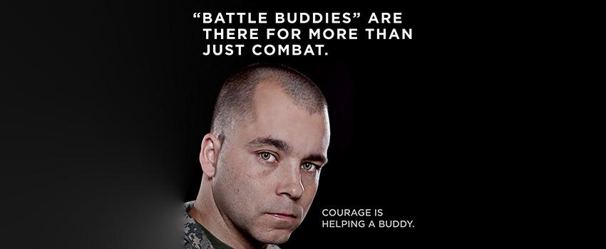 """Battle Buddies"" are there for more than just combat. Courage is helping a buddy."