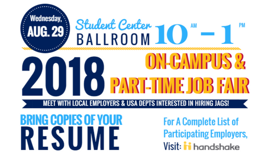On-Campus & Part-Time Job Fair will be August 29th from 10 am - 1pm in the Student Center Ballroom