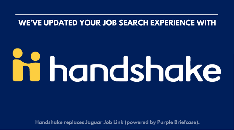 We have updated your job search experience with Handshake.