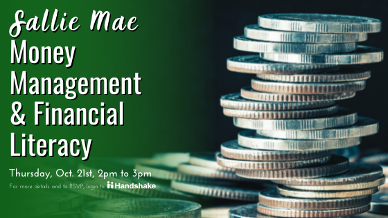 Kelly Savoie from Sallie Mae will provide financial tips to help students and recent grads achieve financial wellness.