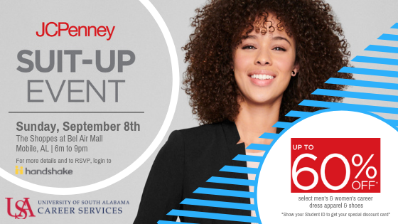 Confidence is key in the job search process. Whether you are interviewing, interning, or starting a new job after graduation, find everything you need to finish your perfect look at the JCPenney Suit-Up Event!  All currently enrolled Jaguars are invited to attend the JCPenney Suit-Up Event!