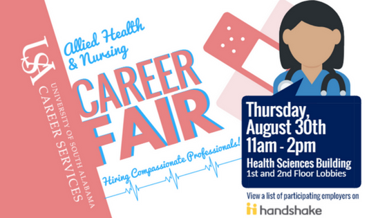 Allied Health & Nursing Career Fair will be August 30th from 11am - 2pm in the Health Sciences Building