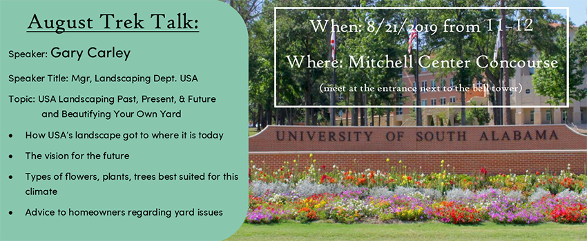 August 21 from 11 am - noon in Mitchell Center Concourse.  Meet at the entrance next to the bell tower.  Speaker Gary Carley
