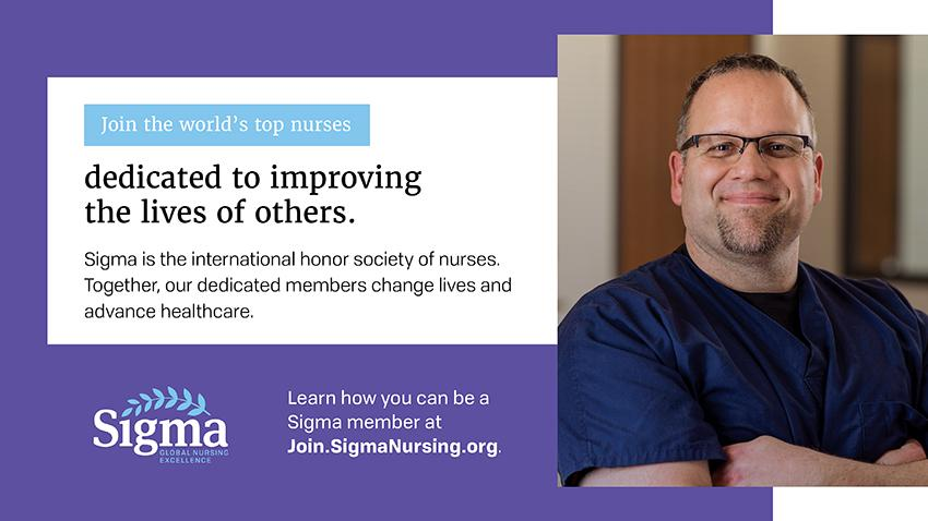 Male nurse with information on how sigma members change lives. Join.SigmaNursing.org