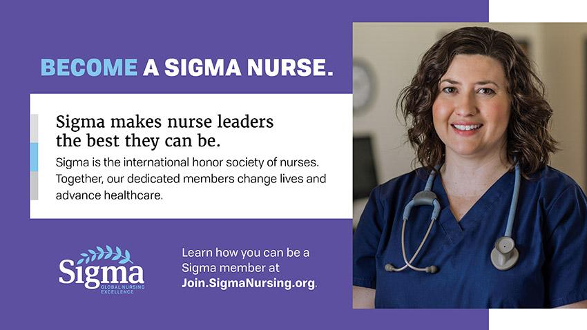 Female Nurse with information on how nurses change lives. Join.SigmaNursing.org