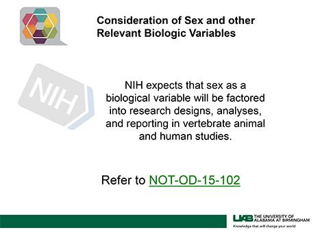 Consideration of Sex and other Relevant Biologic Variables