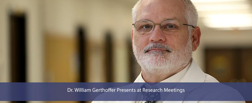 Dr. William Gerthoffer Presents at Research Meetings
