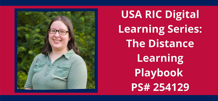 USA RIC Digital Learning Series: The Distance Learning Playbook
