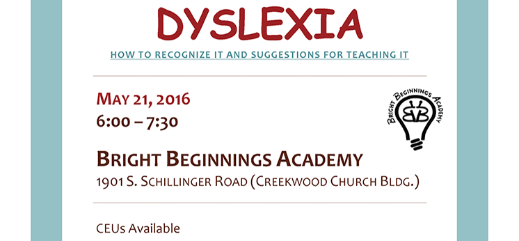 poster for Dyslexia - How to recognize it and suggestions for teaching it