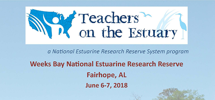 Teachers on the Estuary poster for June 6-7, 2018
