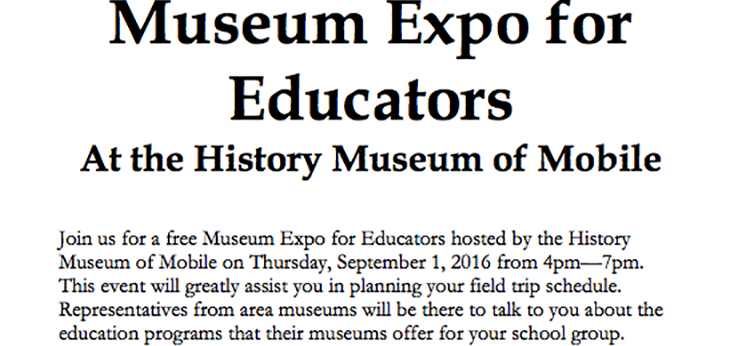 graphic for Museum Expo for Educators at the History Museum of Mobile