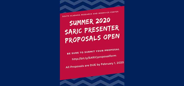 South Alabama Research and Inservice Center Summer 2020 SARIC Presenter Proposal Flyer announcement