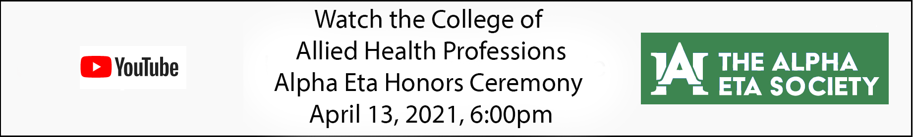 Click to Watch the CAHP Alpha Eta Honors Ceremony
