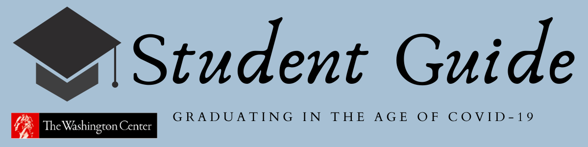 Graduating in the age of COVID-19 - Student Guide by The Washington Center