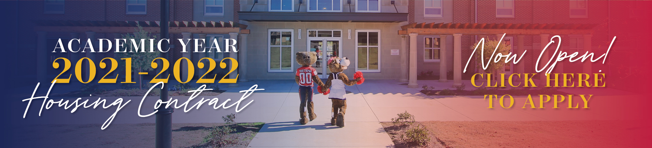Image of Southpaw and Ms. Pawla walking into dorms with text Academic Year 2021-2022 Housing Contract Now Open Click Here to Apply