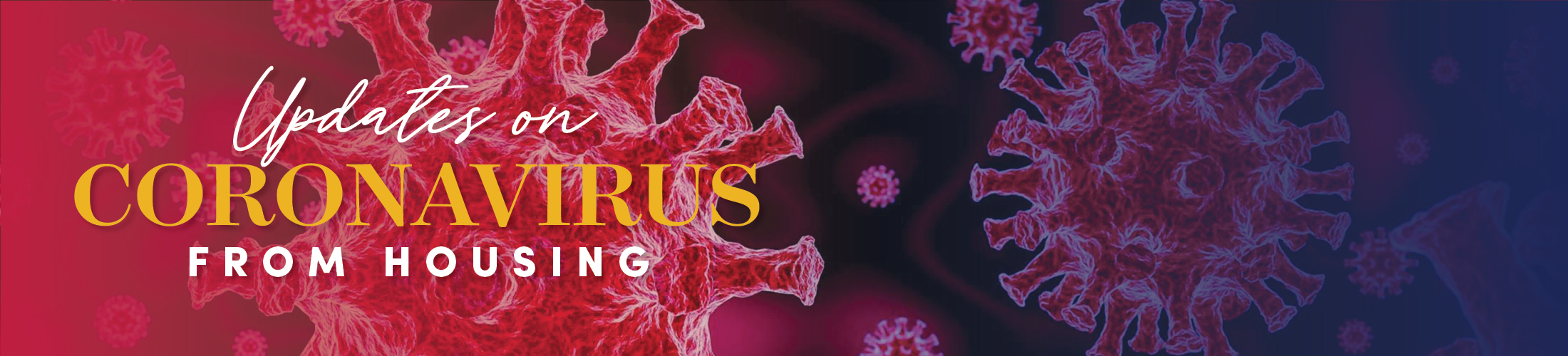 Updates on Coronavirus from Housing