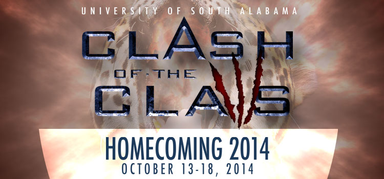 The University of South Alabama will celebrate Homecoming 2014 with the theme, ?Clash of the Claws,? Oct. 13-18. Students, faculty, staff, alumni and surrounding communities are invited to enjoy a host of activities including athletic and alumni events, a pep rally, parade and the Fun Fest Carnival Night.