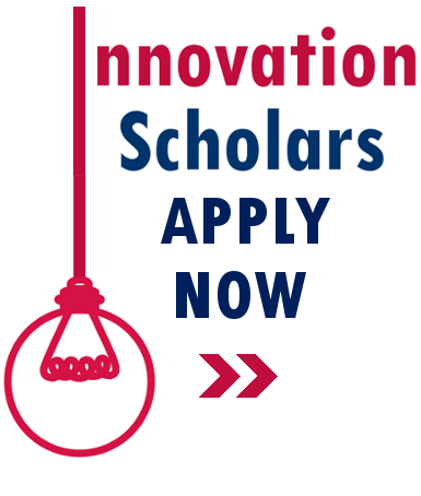 Innovation Scholars / Apply Now
