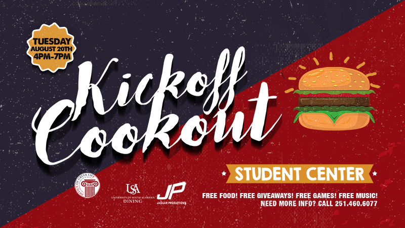 Poster for kick-off cook out in student center Tuesday, August 20, 4-7 pm