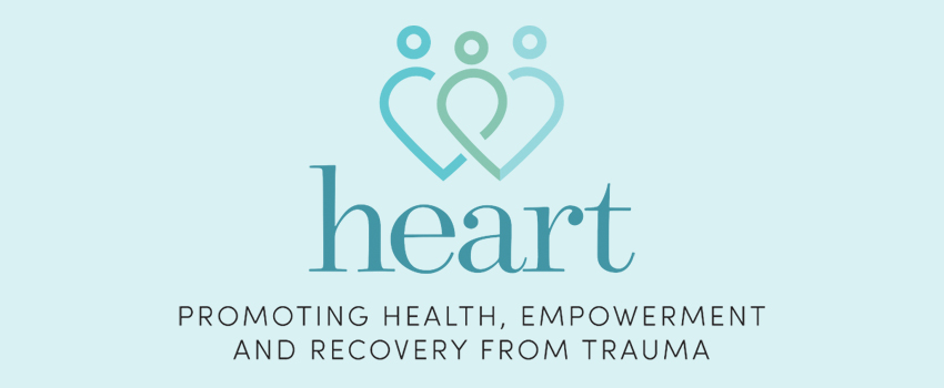 Heart Promoting Health, Empowerment and Recovery from Trauma