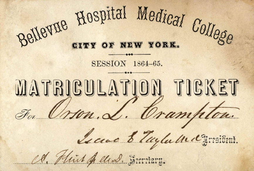 Orson Crampton's matriculation ticket from Bellevue Hospital, 1865.